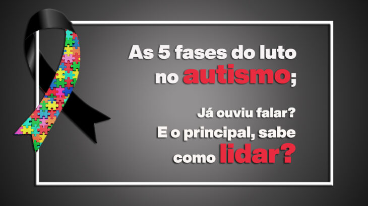 As 5 fases do luto no autismo
